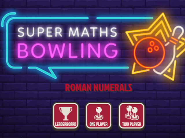 Super-Maths-Bowling-Roman-Numerals